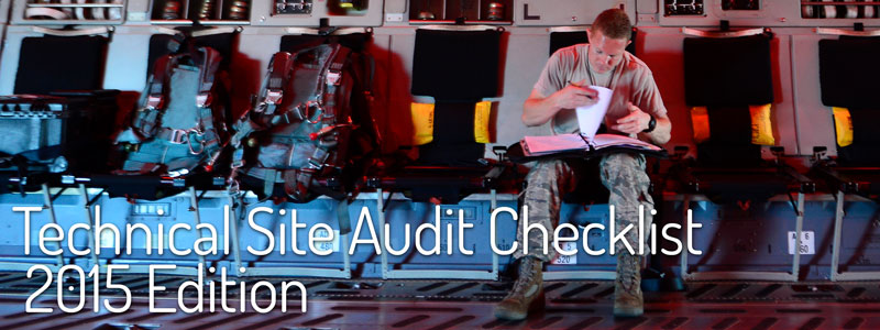 Technical Site Audit Checklist: 2015 Edition