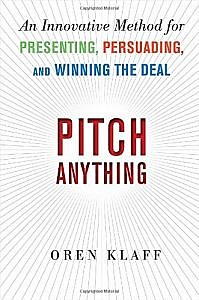 "Cover of ""Pitch Anything"" by Oren Klaff. This book helped me write better email."
